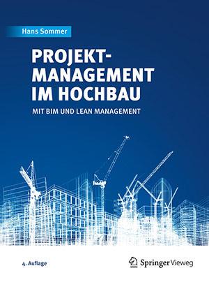 Projektmanagement im Hochbau mit BIM und Lean Management