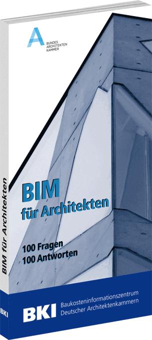 BIM für Architekten- 100 Fragen- 100 Antworten