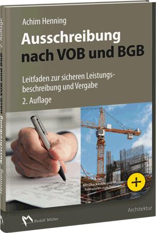 Ausschreibung nach VOB und BGB- Leitfaden zur sicheren Leistungsbeschreibung und Vergabe