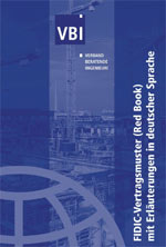 FIDIC Red Book, Verband Beratender Ingenieure VBI, FIDIC-Vertragsmuster, Federation Internationale des Ingenieurs-Conseils, FIDIC, Beratende Ingenieure