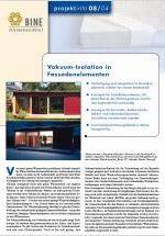 Bine Projektinfo 08/2004: Vakuum-Isolations-Paneele: Neuer Wärmeschutz für Problemzonen
