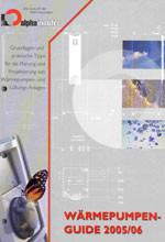 Wärmepumpen-Guide: Wärmepumpe, Wärmepumpen, Luft/Wasser-Wärmepumpe, Sole/Wasser-Wärmepumpe, Wasser/Wasser-Wärmepumpe, Luft/Wasser-Wärmepumpen, Sole/Wasser-Wärmepumpen, Wasser/Wasser-Wärmepumpen, kontrollierte Wohnungslüftung, Wärmerückgewinnung