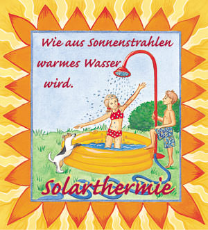 Kinderbuch, Solarthermie, Solaranlage, Fibel, Solarthermiefibel, Solarwärmeanlage, Sonnenenergie, Warmwasser, Solarwärmeanlagen