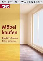 """""""Möbel kaufen"""" von Stiftung Warentest und Deutscher Gütegemeinschaft Möbel DGM"""