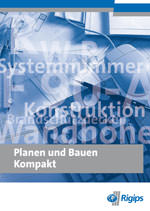 """Trockenbaukompendium """"Planen und Bauen"""" von Rigips"""