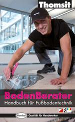 BodenBerater von Thomsit, der auf Fußbodentechnik spezialisierten Marke von Henkel