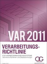 Verarbeitungsrichtlinie für Wärmedämmverbundsysteme VAR 2011