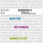 Europan 11 - Ergebnisse in Deutschland und Polen. Identität - Nutzungen- Konnektivität