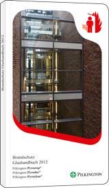 Pilkington Brandschutz Glashandbuch 2012