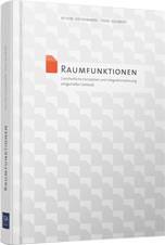 """Cover: Buches """"Raumfunktionen: Ganzheitliche Konzeption und Integrationsplanung zeitgemäßer Gebäude"""""""
