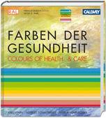 Farben der Gesundheit / Colours of Health & Care
