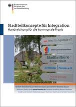 """BMVBS-Handreichung """"Stadtteilkonzepte für Integration"""" für die kommunale Praxis"""