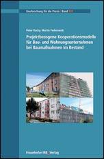 Projektbezogene Kooperationsmodelle bei Baumaßnahmen im Bestand