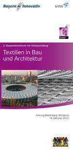 """2. Kooperationsforum """"Textilien in Bau und Architektur"""" am 16. Oktober 2012 in Würzburg."""