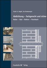 """Fachbuch: """"Abdichtung – fachgerecht und sicher"""""""
