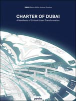 Charter of Dubai - A Manifesto of Critical Urban Transformation