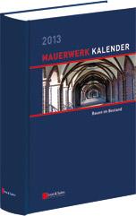 Mauerwerk-Kalender 2013 - Schwerpunkt: Bauen im Bestand