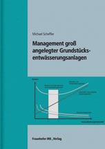 Management groß angelegter Grundstücksentwässerungsanlagen