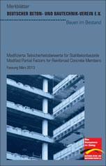"""DBV-Merkblatt für Bestandsbauten """"Modifizierte Teilsicherheitsbeiwerte für Stahlbetonbauteile"""""""