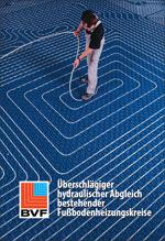 Überschlägiger hydraulischer Abgleich bestehender Fußbodenheizungskreise