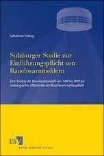 Sulzburger Studie zur Einführungspflicht von Rauchwarnmeldern: Eine Analyse der Brandopferanzahl von 1998 bis 2010 zur risikologischen Effektivität der Rauchwarnmelderpflicht