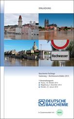 Bauchemie-Fachtage und Hochwasserschutz