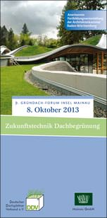 "Programm 3. Gründach-Forum Insel Mainau am 8. Oktober 2013: ""Zukunftstechnik Dachbegrünung"""