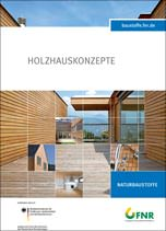 "FNR-Broschüre ""Holzhauskonzepte"""
