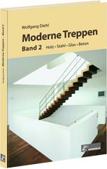 Moderne Treppen Band 2 - Holz, Glas, Stahl, Beton