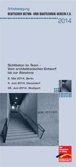 """DBV-Tagungen """"Sichtbeton im Team- Vom architektonischen Entwurf bis zur Abnahme"""""""