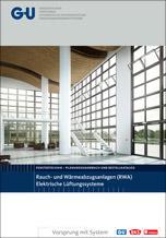 G+U-Planungshandbuch zu RWA-Anlagen und Lüftungssystemen