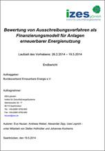 Bewertung von Ausschreibungsverfahren als Finanzierungsmodell für Anlagen erneuerbarer Energienutzung - Studie des Instituts für ZukunftsEnergieSysteme (IZES) im Auftrag des BEE