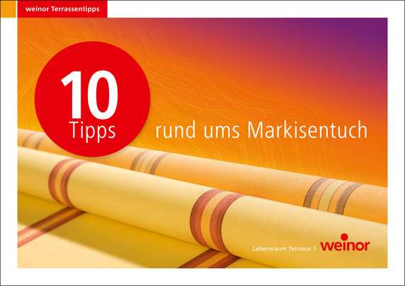 """Ratgeber """"10 Tipps rund ums Markisentuch"""""""