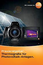 """Praxisratgeber """"Thermografie für Photovoltaik-Anlagen"""""""