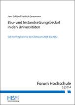 Studie: Bau- und Instandsetzungsbedarf in den Universitäten - Soll-Ist-Vergleich für den Zeitraum 2008 bis 2012