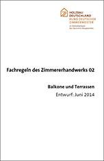 """Fachregeln des Zimmerhandwerks 02 """"Balkone und Terrassen"""""""