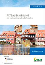 """NR-Broschüre """"Altbausanierung mit nachwachsenden Rohstoffen"""""""