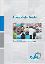 Demografischer Wandel: Zukunftsfähige Abwasserkonzepte