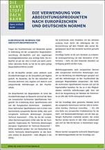 Verwendung von Abdichtungsprodukten nach dem deutschen und europäischen Normenwerk