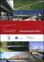 Wettbewerbsdokumentation zum Deutschen Brückenbaupreis 2014