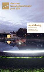Deutscher Landschaftsarchitektur-Preis 2015
