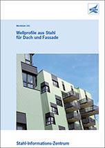 """Dokumentation """"Wellprofile aus Stahl für Dach und Fassade"""""""