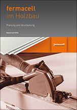"""Handbuch """"Fermacell im Holzbau- Planung und Verarbeitung"""""""