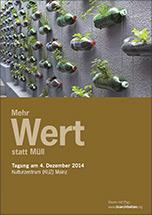 """Tagungsbroschüre zu """"MehrWert statt Müll"""" am 4. Dezember 2014 in Mainz"""