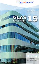 """""""Glaskalender 2015"""" von Saint-Gobain Glass und CLIMAplusSECURIT"""