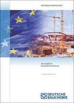 Infoschrift der Deutschen Bauchemie zur Umsetzung der Bauproduktenverordnung