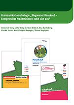 """Kommunikationsstrategie """"Wegweiser Hauskauf – Energetisches Modernisieren zahlt sich aus"""""""