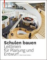Schulen bauen- Leitlinien für Planung und Entwurf