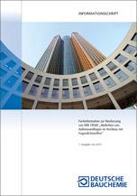 """Fachinformation zur Neufassung von DIN 18540 """"Abdichten von Außenwandfugen im Hochbau mit Fugendichtstoffen"""""""