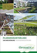 Planungsunterlage 2015/16 zur Dach- und Fassadenbegrünung von Optigrün